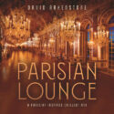 David Arkenstone - Parisian Lounge (2018)