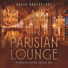 David Arkenstone - Parisian Lounge (2018)