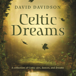David Davidson - Celtic Dreams (2018)