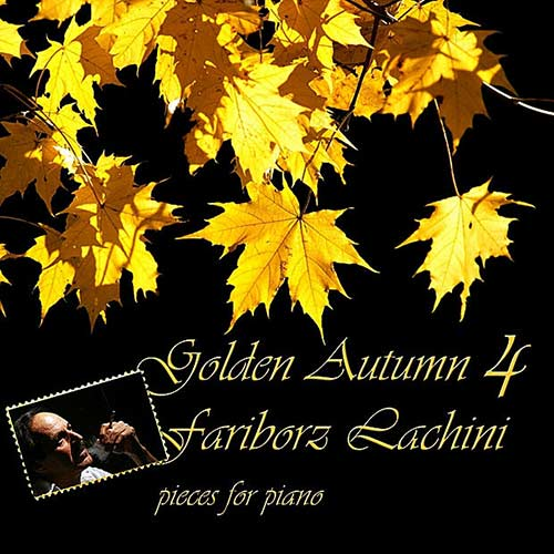 Fariborz Lachini - Golden Autumn 4 (2008)