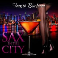 Fausto Barbieri - Sax in the City Vol. 2 (2015) Vol.1-3