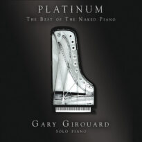 Gary Girouard - Platinum: The Best of the Naked Piano (2018)