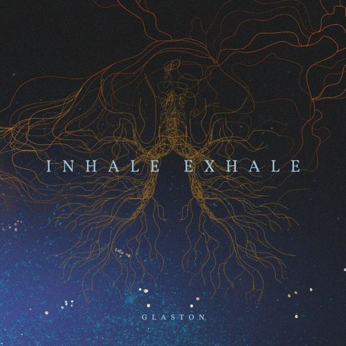 Glaston - Inhale , Exhale (2017)