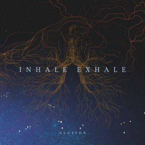 Glaston - Inhale , Exhale (2017)