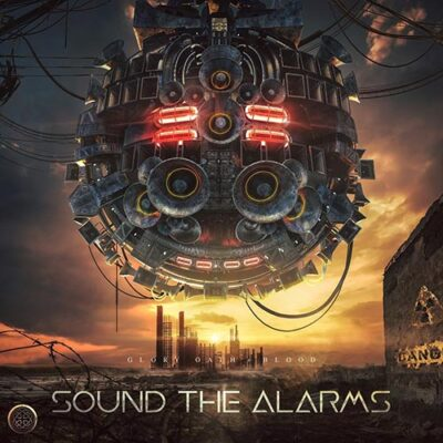 Glory Oath + Blood - Sound the Alarms (2018)