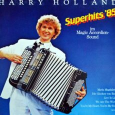 Harry Holland - Superhits '85 (im Magic Accordion Sound) (1985)