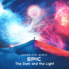 Immediate Music - Epic The Dark and the Light (2018)