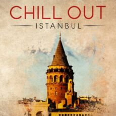 Kamil Reha Falay - Chill out Istanbul (2018)