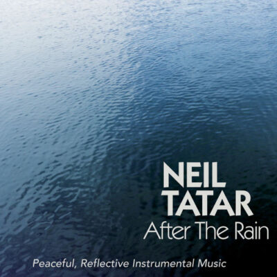 Neil Tatar - After the Rain (2018)