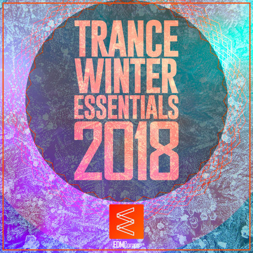 Trance Winter Essentials 2018, Vol. 01