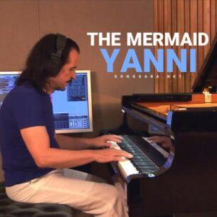 Yanni - The Mermaid (Piano Solo)