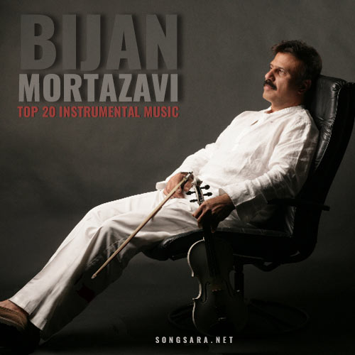 Bijan Mortazavi - TOP 20 Instrumental Music