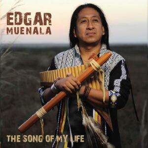 Edgar Muenala - The Song of My Life (2018)