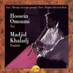 Madjid Khaladj & Hossein Omoumi - Iran, Persian Classical Music (1996)
