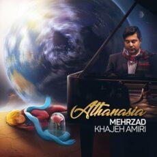 Mehrzad Khajehamiri - Athanasia