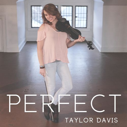 Taylor Davis - Perfect (2018)