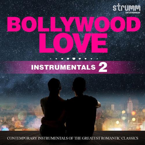 Various Artists - Bollywood Love Instrumentals, Vol. 2