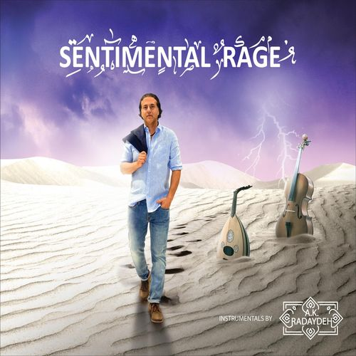 A. K. Radaydeh - Sentimental Rage (2018)