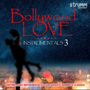 Bollywood Love Instrumentals 3