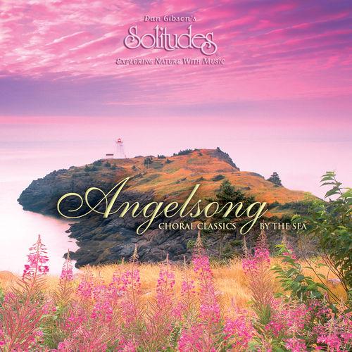 Dan Gibson's Solitudes - Angelsong (2013)