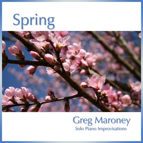 Greg Maroney - Spring (2018)