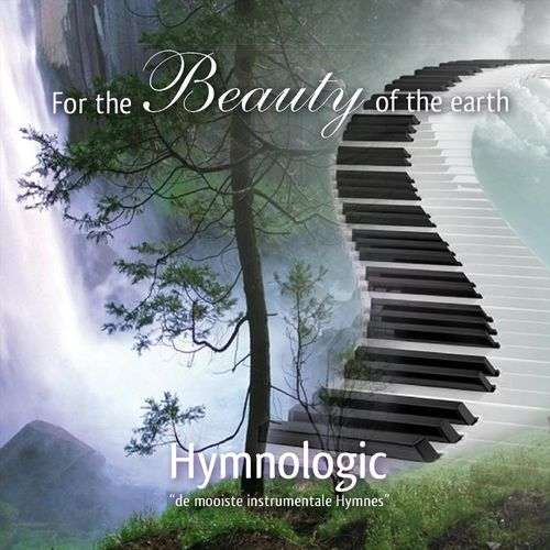 Hymnologic - For the Beauty of the Earth (2018)