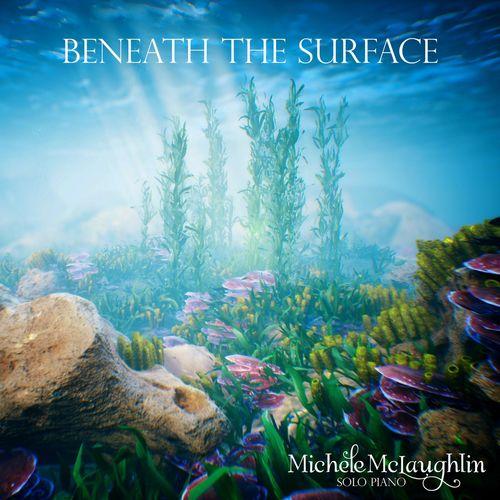 Michele McLaughlin - Beneath the Surface (2018)