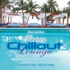 Oliver Scheffner - Sunny Chillout Lounge (2018)