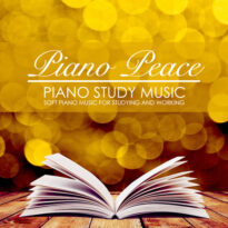 Piano Peace - Piano Study Music (2018)