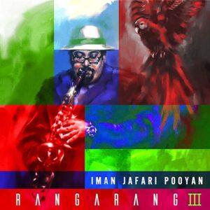 Iman Jafari Pooyan - Rangarang III