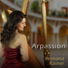 Romana Rainer - Arpassion (2018)