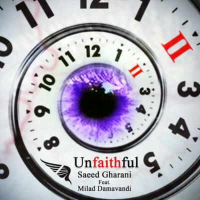Saeed Gharani - Unfaithful (2018)