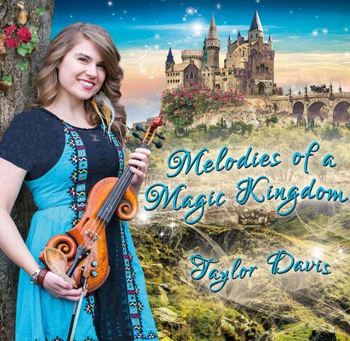 Taylor Davis - Melodies of a Magic Kingdom (2018)