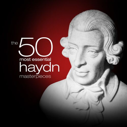 The 50 Most Essential Haydn Masterpieces