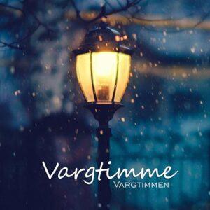 Vargtimme - Vargtimmen (2016)