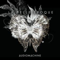 Audiomachine - La Belle Époque (2018)