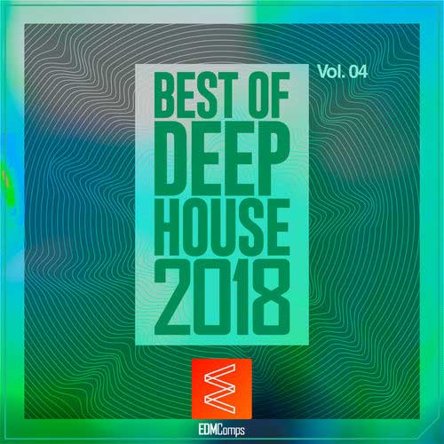 Best of Deep House 2018, Vol. 04