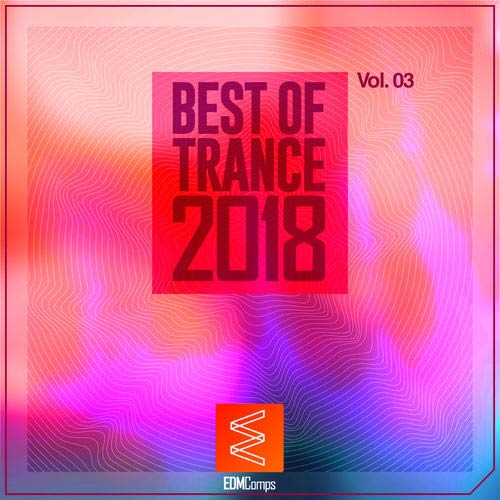 Best of Trance 2018, Vol. 03