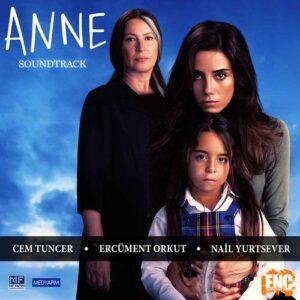 Cem Tuncer - Anne (Orijinal Film Müzikleri)