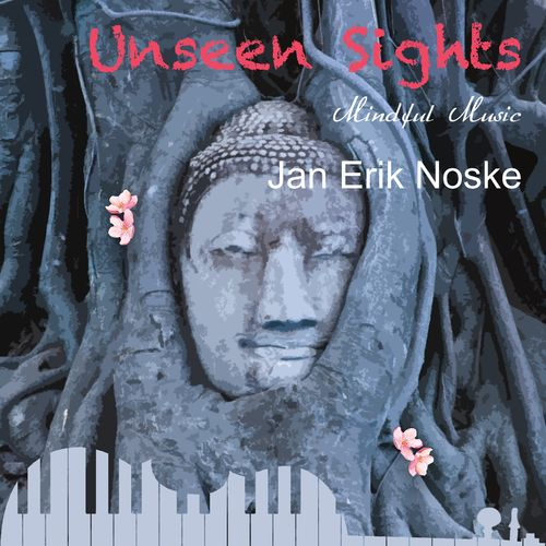Jan Erik Noske - Unseen Sights