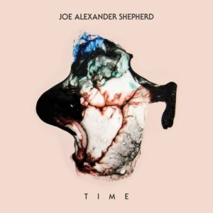 Joe Alexander Shepherd - Time (2018)