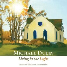 Michael Dulin - Living in the Light (2018)