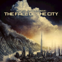 Michal Smorawinski - The Fall of the City