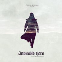 Patryk Scelina - Invisible Hero (2015)