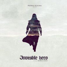 Patryk Scelina - Invisible Hero (2015)