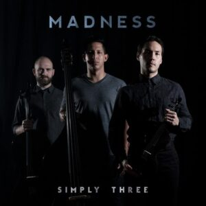 Simply Three - Madness (2018)