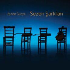 Ayhan Günyıl - Sezen Şarkıları