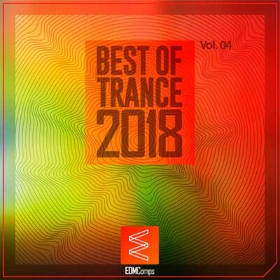 Best of Trance 2018, Vol. 04