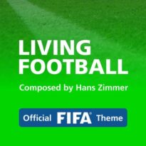 Hans Zimmer - Living Football (Official FIFA Theme)