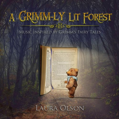 Laura Olson - A Grimm-Ly Lit Forest (2018)